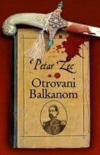 OTROVANI BALKANOM - Petar Zec