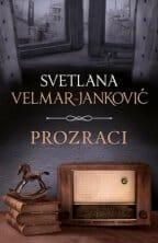 PROZRACI - Svetlana Velmar-Janković