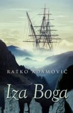 IZA BOGA Ratko Adamović