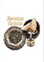 BOSNIAN CUISINE - Cookbook in English Language