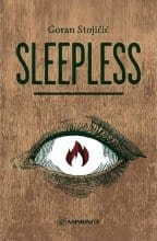 SLEEPLESS - Goran Stojičić