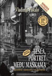 TESLA, PORTRET MEĐU MASKAMA - Vladimir Pištalo