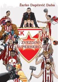 ZVEZDINI SUPERHEROJI - Žarko Dapčević