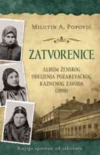 ZATVORENICE - Milutin A. Popović