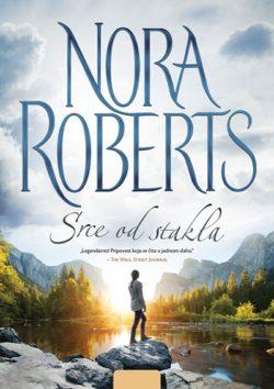 SRCE OD STAKLA - Nora Roberts