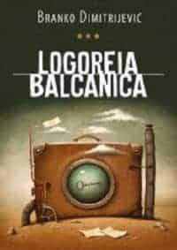 LOGOREIS BALCANICA - Branko Dimitrijević