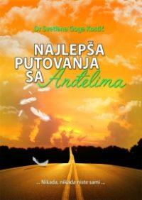 NAJLEPŠA PUTOVANJA SA ANĐELIMA - Svetlana Goga Kostić