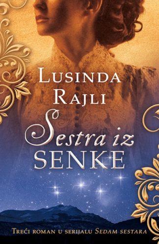 SESTRA IZ SENKE - Lusinda Rajli