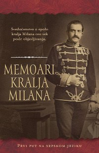 MEMOARI KRALJA MILANA - Nepoznati pisac