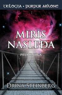 PURPUR ARKONE I: MIRIS NASLEĐA - Drina Steinberg