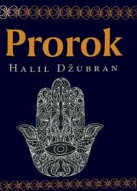 PROROK - Halil Džubran