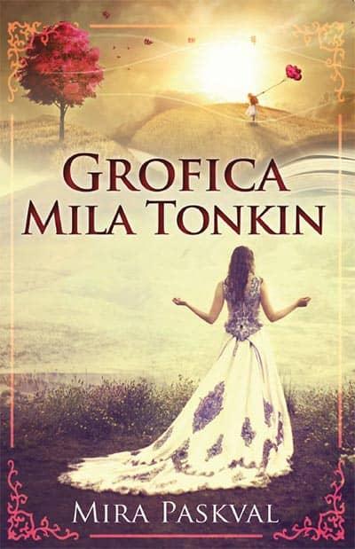 GROFICA MILA TONKIN - Mira Paskval