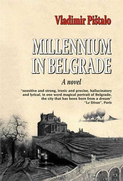 MILLENIUM IN BELGRADE - Vladimir Pištalo